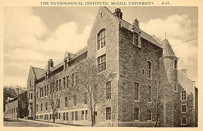 Pathological Institute, McGill. (Photo - Farfan Collection)